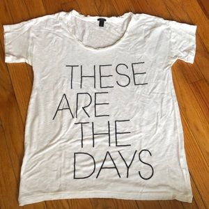 J.Crew These Are The Days Graphic Tee